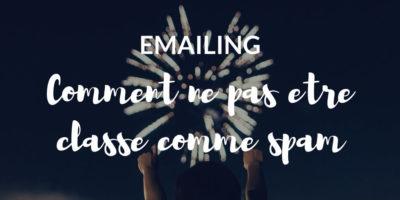 Emailing _ Comment éviter d%u2019être classé en tant que spam