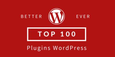 Top 100 des Plugins WordPress
